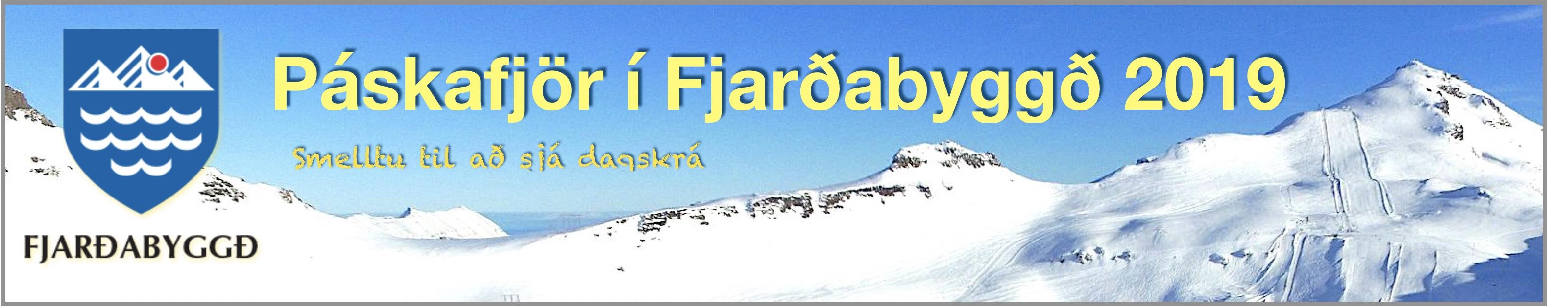Páskafjör í Fjarðabyggð 2019